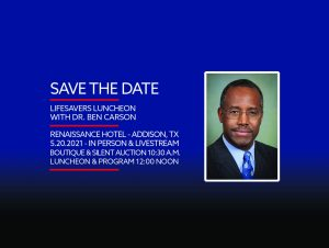 LifeSavers Foundation May 20 Luncheon with Dr. Ben Carson